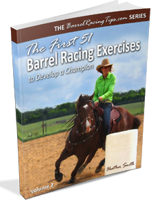 The First 51 Barrel Racing Exercises